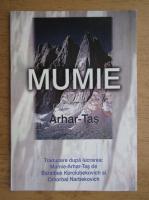 Mumie. Arhar-Tas