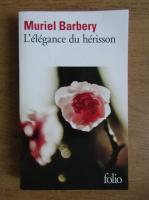 Muriel Barbery - L'elegance du herisson