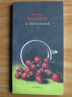 Muriel Barbery - O delicatesa