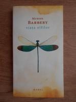 Muriel Barbery - Viata elfilor