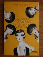 Anticariat: Muriel Spark - Domnisoara Brodie in floarea varstei