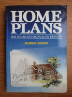 Murray Armor - Home plans. 300 house and bungalow designs