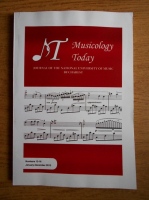 Musicology today. Journal of the National University of Music Bucharest