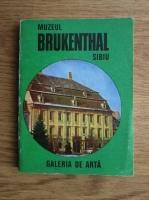 Muzeul Brukenthal. Sibiu. Galeria de arta