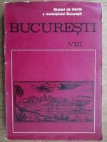 Anticariat: Muzeul de Istorie al municipiului Bucuresti. Bucuresti. Materiale de istorie si muzeografie (volumul 8)