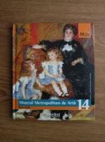 Anticariat: Muzeul Metropolitan de Arta, New York (colectia Marile Muzee ale Lumii, nr. 14)