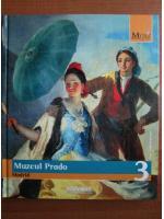 Anticariat: Muzeul Prado. Madrid (colectia Marile Muzee ale Lumii, nr. 3)