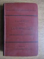 Anticariat: N. A. Le Blond - La gymnastique et les exercices physiques (1888)
