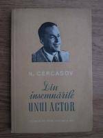 N. Cercasov - Din insemnarile unui actor