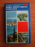 N. Ciachir, P. Galateanu - Republica Socialista Federativa Iugoslavia