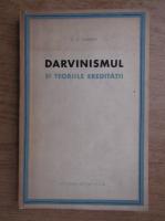 N. D. Ivanov - Darvinismul si teoriile ereditatii