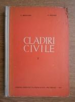 Anticariat: N. Drogeanu - Cladiri civile (volumul 1)