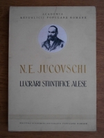 Anticariat: N. E. Jucovschi - Lucrari stiintifice alese