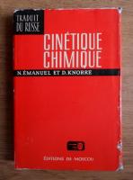 N. Emanuel, D. Knorre - Cinetique chimique