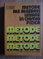 N. F. Stepanov - Metode ale algebrei liniare in chimia fizica