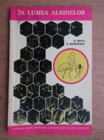 N. Foti, E. Sanduleac - In lumea albinelor