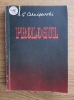 Anticariat: N. G. Cernisevski - Prologul
