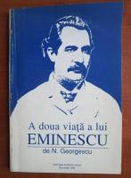 N. Georgescu - A doua viata a lui Eminescu