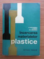 Anticariat: N. Goldenberg - Incercarea materialelor plastice