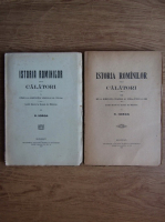 N. Iorga - Istoria Romanilor prin calatori (2 volume, 1921)