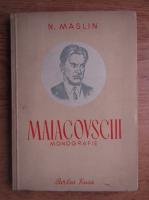 Anticariat: N. Maslin - Maiacovschi. Monografie