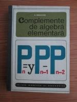 N. Mihaileanu - Complemente de algebra elementara