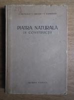 N. Mihailescu - Piatra naturala in constructii