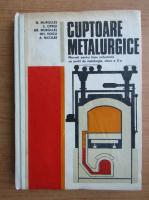 N. Murgulet - Cuptoare metalurgice