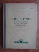 N. N. Andreev - Curs de fizica. Mecanica, acustica, caldura si fizica moleculara (volumul 1)
