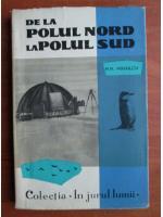 Anticariat: N. N. Mihailov - De la Polul Nord la Polul Sud