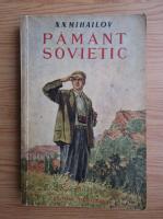 Anticariat: N. N. Mihailov - Pamant sovietic