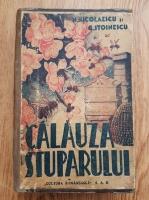 N. Nicolaescu - Calauza stuparului (1947)