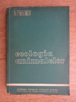 N. P. Naumov - Ecologia animalelor