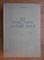 Anticariat: N. Simionescu - Ghid pentru studiul practic al anatomiei omului (volumul 1)