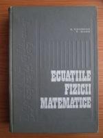 Anticariat: N. Teodorescu - Ecuatiile fizicii matematice