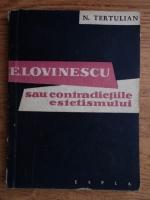 Anticariat: N. Tertulian - E. Lovinescu sau contradictiile estetismului