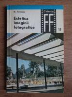 N. Tomescu - Estetica imaginii fotografice