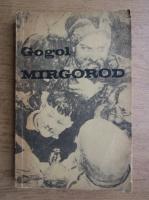 N. V. Gogol - Mirgorod