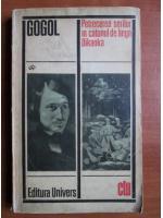 N. V. Gogol - Petrecerea serilor in catunul de langa Dikanka