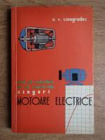 N. V. Vinogradov - Motoare electrice. Cum sa calculam si sa construim singuri