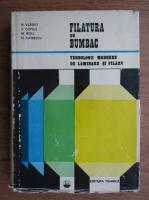 N. Vladut - Filatura de bumbac. Tehnologii moderne de laminare si filar