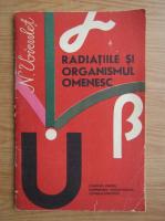 N. Voiculet - Radiatiile si organismul omenesc