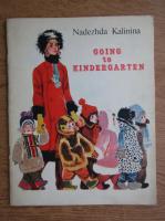 Nadezhda Kalinina - Going to kindergarten
