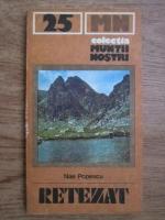 Nae Popescu - Retezat (Colectia Muntii Nostri)