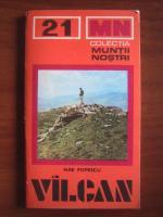 Nae Popescu - Vilcan (colectia Muntii Nostri)