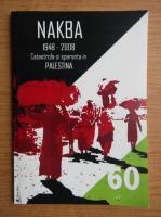 Anticariat: Nakba 1948-2008. Catastrofa si speranta in Palestina
