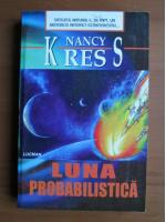 Nancy Kress - Luna probabilistica
