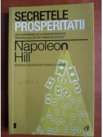 Anticariat: Napoleon Hill - Secretele prosperitatii