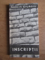 Narcis Giurgiu - Inscriptii
