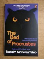 Anticariat: Nassim Nicholas Taleb - The bed of Procrustes
